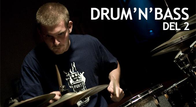 Drum'n'base del - 2 - Anders Meinhardt - Trommeslageren.dk